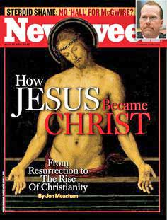 """From Jesus To Christ,"" Newsweek Defends The Resurrection As History"