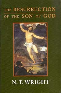The Resurrection of the Son of God. By N. T. Wright.
