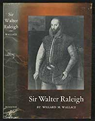 Sir Walter Raleigh Princeton Press