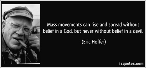 Eric Hoffer True Believer and Mass Movements